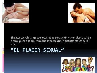 """""""El placer sexual"""""""