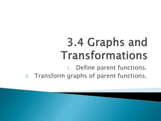 3.4 Graphs and Transformations