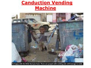 Canduction Vending Machine