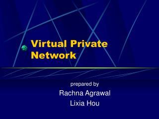 Virtual Private Networks - Presentation