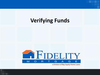 Verifying Funds