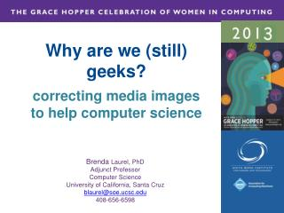 Why are we (still) geeks? correcting media images to help computer science