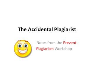 The Accidental Plagiarist