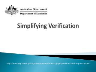 Simplifying Verification