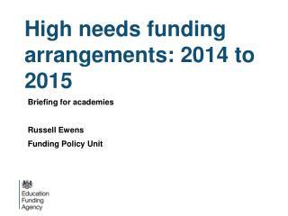 High needs funding  arrangements: 2014 to 2015