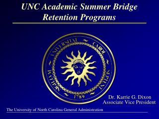 Dr. Karrie G. Dixon Associate Vice President
