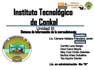 Instituto Tecnológico  de Conkal