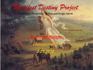 "Manifest Destiny  Project ""American Progress."" is this paintings  name."