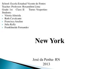 New York José  da Penha- RN                                                2013