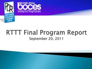 RTTT Final Program Report  September 20, 2011