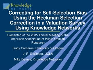 Correcting for Self-Selection Bias Using the Heckman Selection Correction in a Valuation Survey Using Knowledge Networks