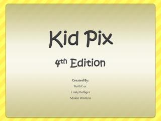 Kid Pix  4 th  Edition