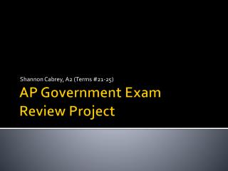 AP Government Exam Review Project