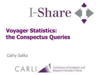 Voyager Statistics:  the Conspectus Queries