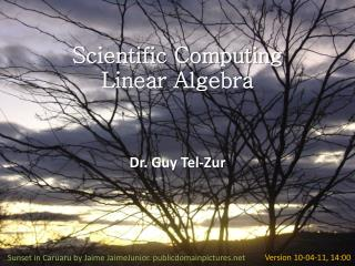 Scientific Computing Linear Algebra