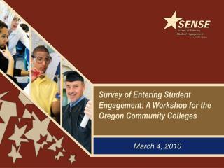Survey of Entering Student Engagement: A Workshop for the Oregon Community Colleges