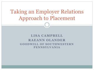 Taking an Employer Relations Approach to Placement
