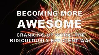 BECOMING MORE AWESOME