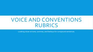 Voice and Conventions rubrics