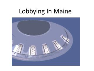 Lobbying In Maine