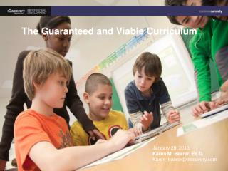 The Guaranteed and Viable Curriculum