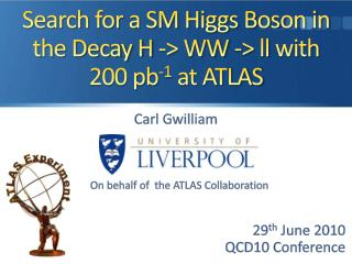 Search for a SM Higgs Boson in the Decay H -> WW ->  ll  with 200 pb -1  at ATLAS