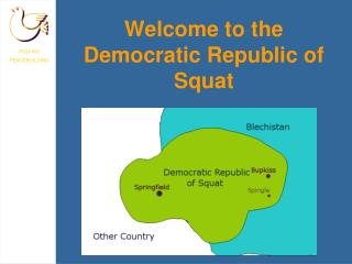 Welcome to the Democratic Republic of Squat