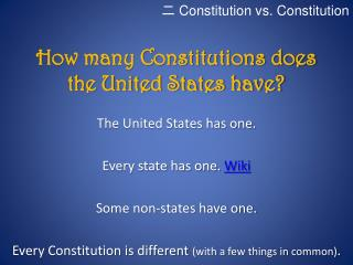 How many Constitutions does the United States have?