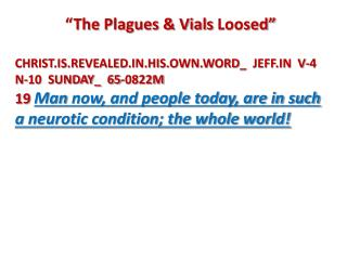 """The Plagues & Vials  Loosed"""