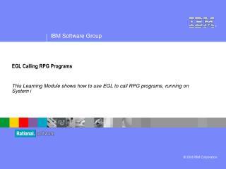 EGL Calling RPG Programs