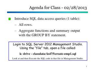 Agenda for Class - 02/28/2013