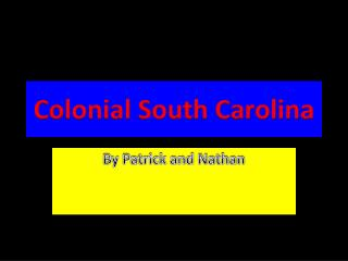 Colonial South Carolina