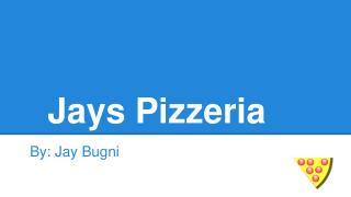 Jays Pizzeria