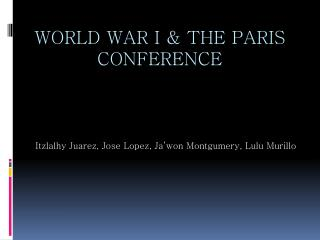 World war I & the  paris  conference