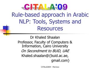 Rule-based approach in Arabic NLP: Tools, Systems and Resources