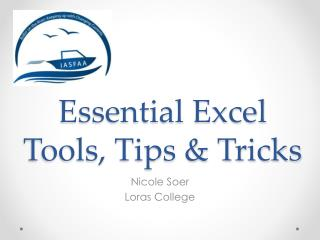 Essential Excel Tools, Tips & Tricks