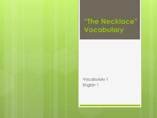 """The Necklace"" Vocabulary"