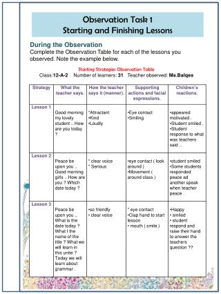 Observation Task 1                                       Starting and Finishing Lessons