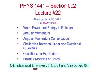 PHYS  1441  – Section  002 Lecture  #22
