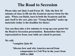 The Road to Secession