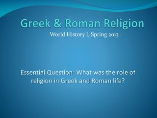 Greek  & Roman Religion