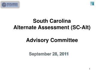 South Carolina Alternate Assessment (SC-Alt) Advisory Committee