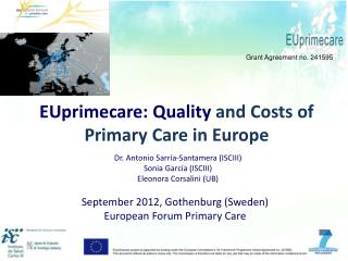 EUprimecare : Quality  and Costs of Primary Care in  Europe