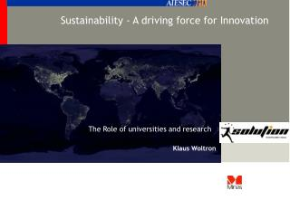 Sustainability - A driving force for Innovation
