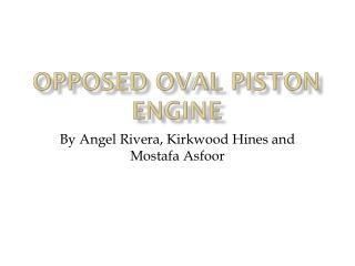 Opposed Oval Piston Engine
