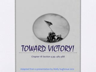 TOWARD VICTORY!
