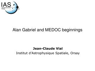 Alan Gabriel and MEDOC  beginnings