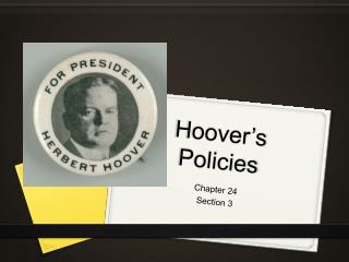 Hoover's Policies