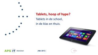 Tablets , hoop of hype?