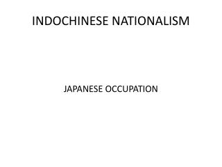 INDOCHINESE NATIONALISM